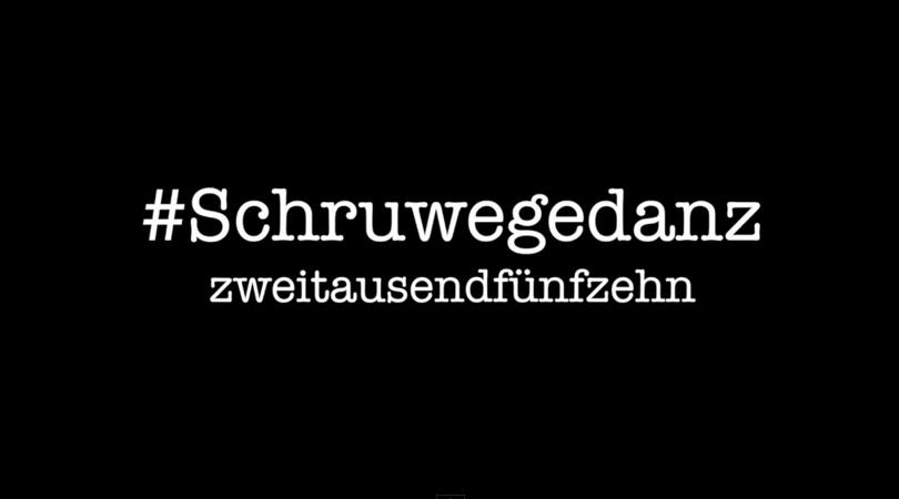 Schruwegedanz 2015 -
